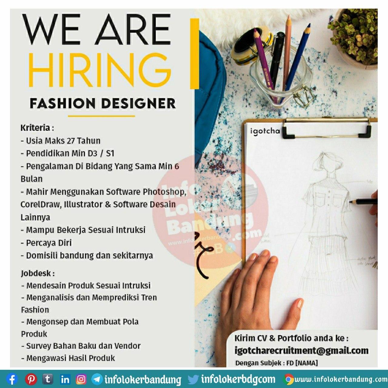 Lowongan Kerja Fashion Designer Igotcha Bandung September 2020