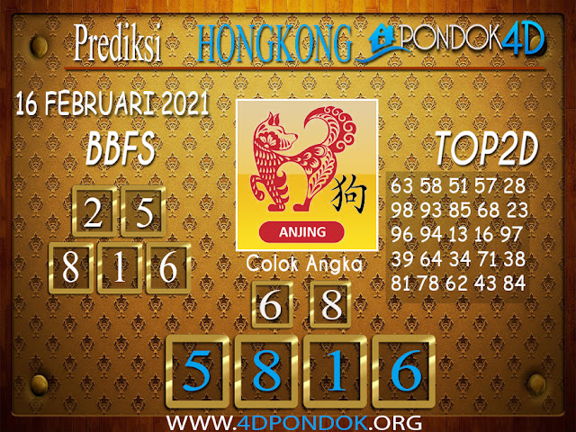 Prediksi Togel HONGKONG PONDOK4D 16 FEBRUARI 2021