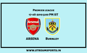 EPL:Arsenal V/s. Burnley Preview and lineup