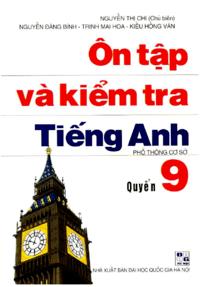 Ôn Tập Và Kiểm Tra Tiếng Anh Quyển 9 ( 2005 ) - Nguyễn Thị Chi