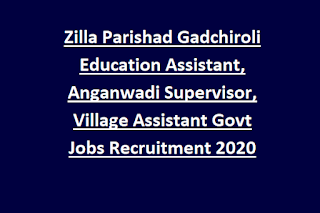 Zilla Parishad Gadchiroli Education Assistant, Anganwadi Supervisor, Village Assistant Govt Jobs Recruitment 2020 Exam Syllabus