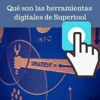 qué son las herramientas digitales de Supertool y para qué sirven