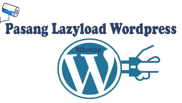 Pasang Lazyload Wordpress
