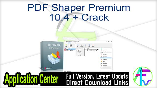 PDF Shaper Premium 10.4 + Crack