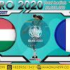 PREDIKSI BOLA HUNGARY VS FRANCE SABTU, 19 JUNI 2021