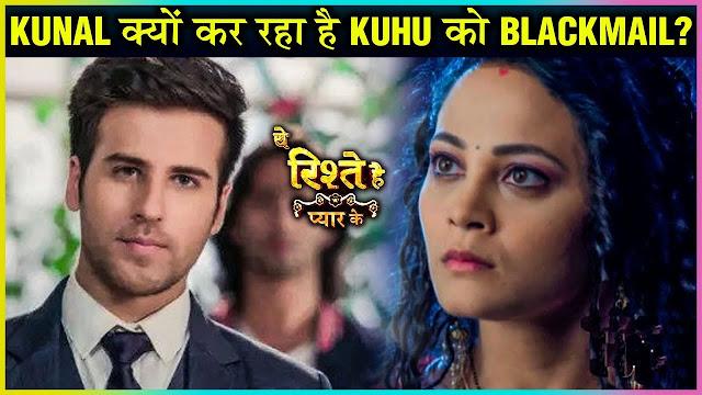 Big Twist :Kunal blames Kuhu for Abeer Mishti's clash in Yeh Rishtey Hain Pyaar Ke
