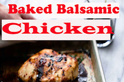 Baked Balsamic Chicken Recipe