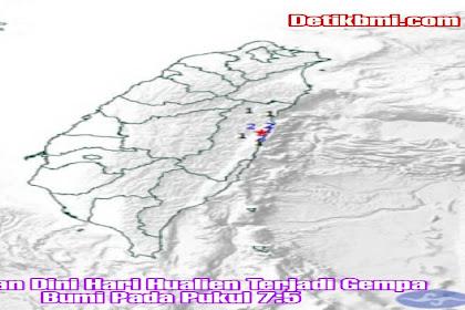 Barusan Dini Hari Hualien Terjadi Gempa Bumi Pada Pukul 7:5