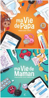 Ma vie de papa / ma vie de maman : 2 BD des éditions Kennes