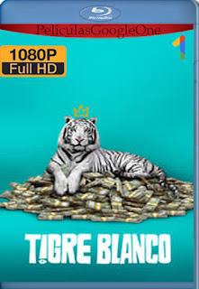 Tigre blanco (The White Tiger) (2021) [1080p Web-DL] [Latino-Inglés] [LaPipiotaHD]