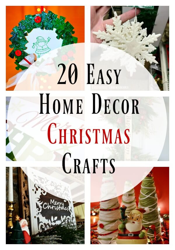 20 Easy Home Decor Christmas Crafts Text overlay for Pinterest Graphic