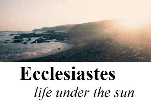 Call to Commitment: Ecclesiastes 12