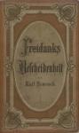 Simrock, Karl: Freidanks Bescheidenheit. Ein Laienbrevier. Stuttgart, Cotta 1867