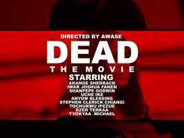 VIDEO: Dead The Movie (Dir. Awase)