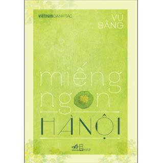 Miếng Ngon Hà Nội (Việt Nam Danh Tác) ebook PDF EPUB AWZ3 PRC MOBI