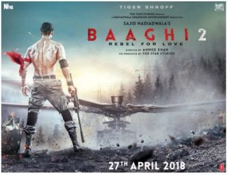 Tiger Shroff New Upcoming movie 2018 Baaghi 2 release date, star cast, 2018 movie Poster
