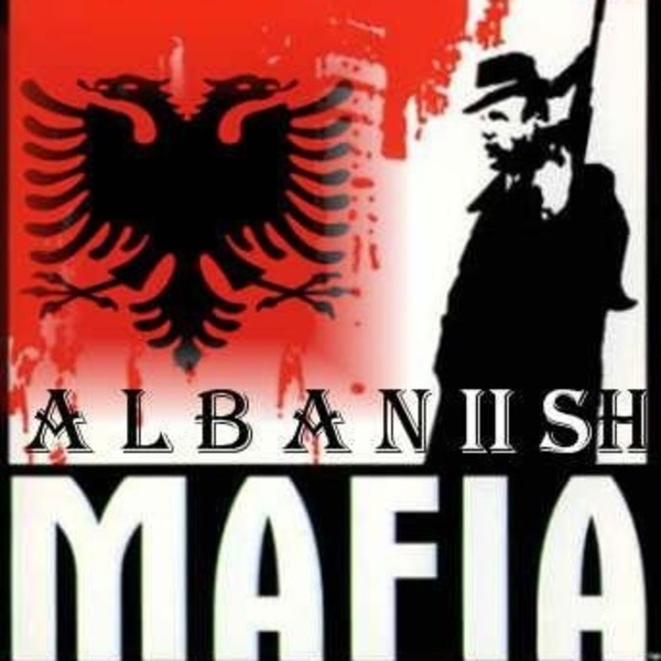 Albanian Mafia Bosses in the World
