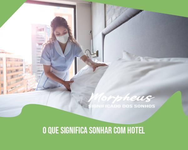 O Que Significa Sonhar Com Hotel