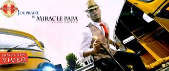 Joe Praize - Miracle Papa Lyrics