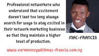 HOW TO STAY EXCITED IN MLM WHILE DEVELOPING YOUR NETWORK MARKETING SKILLS