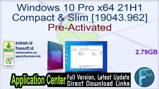Windows 10 Pro x64 21H1 Compact & Slim [19043.962] Pre-Activated_ ZcTeam.id