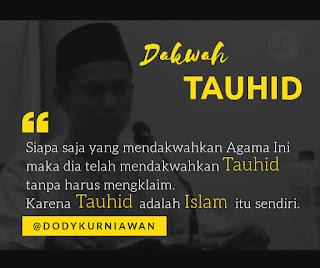 Dakwah Tauhid - Qoutes - Kajian Medina