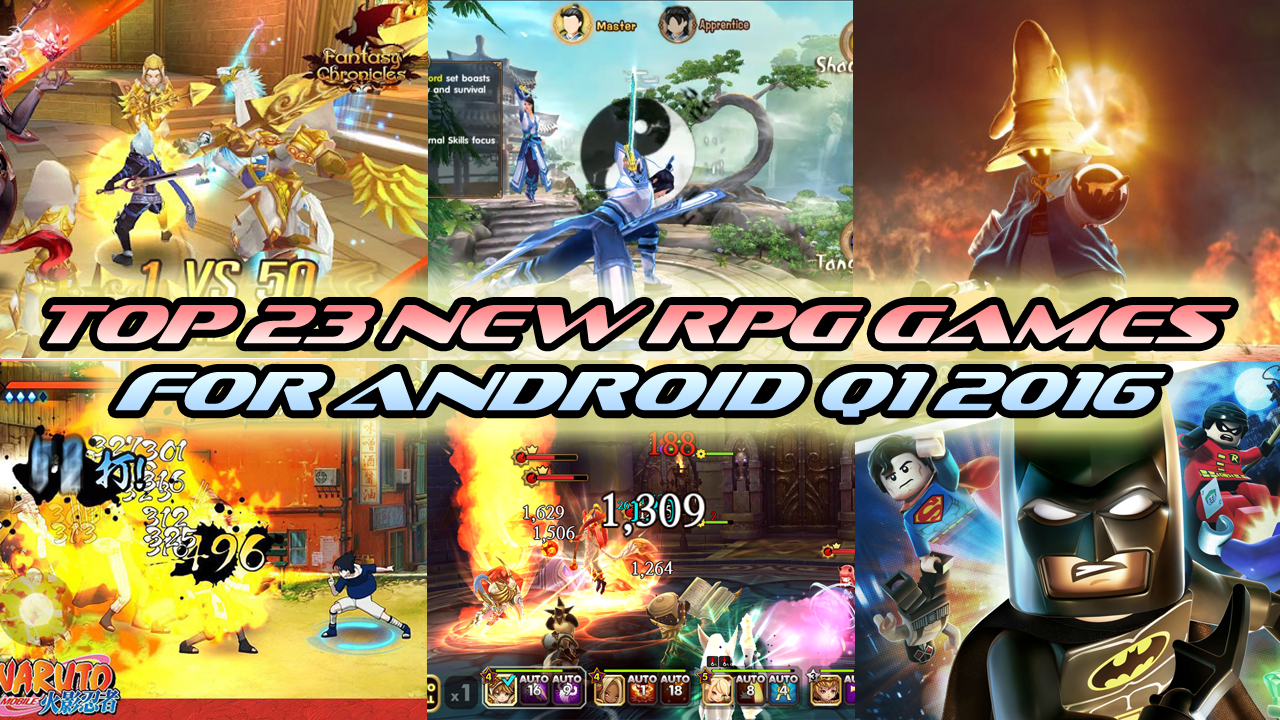 TOP 23 NEW RPG GAMES FOR ANDROID Q1 2016