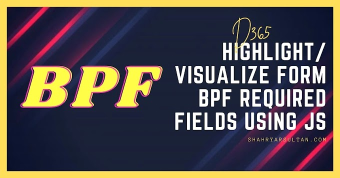 Highlight/Visualize Form BPF Required Fields using JS