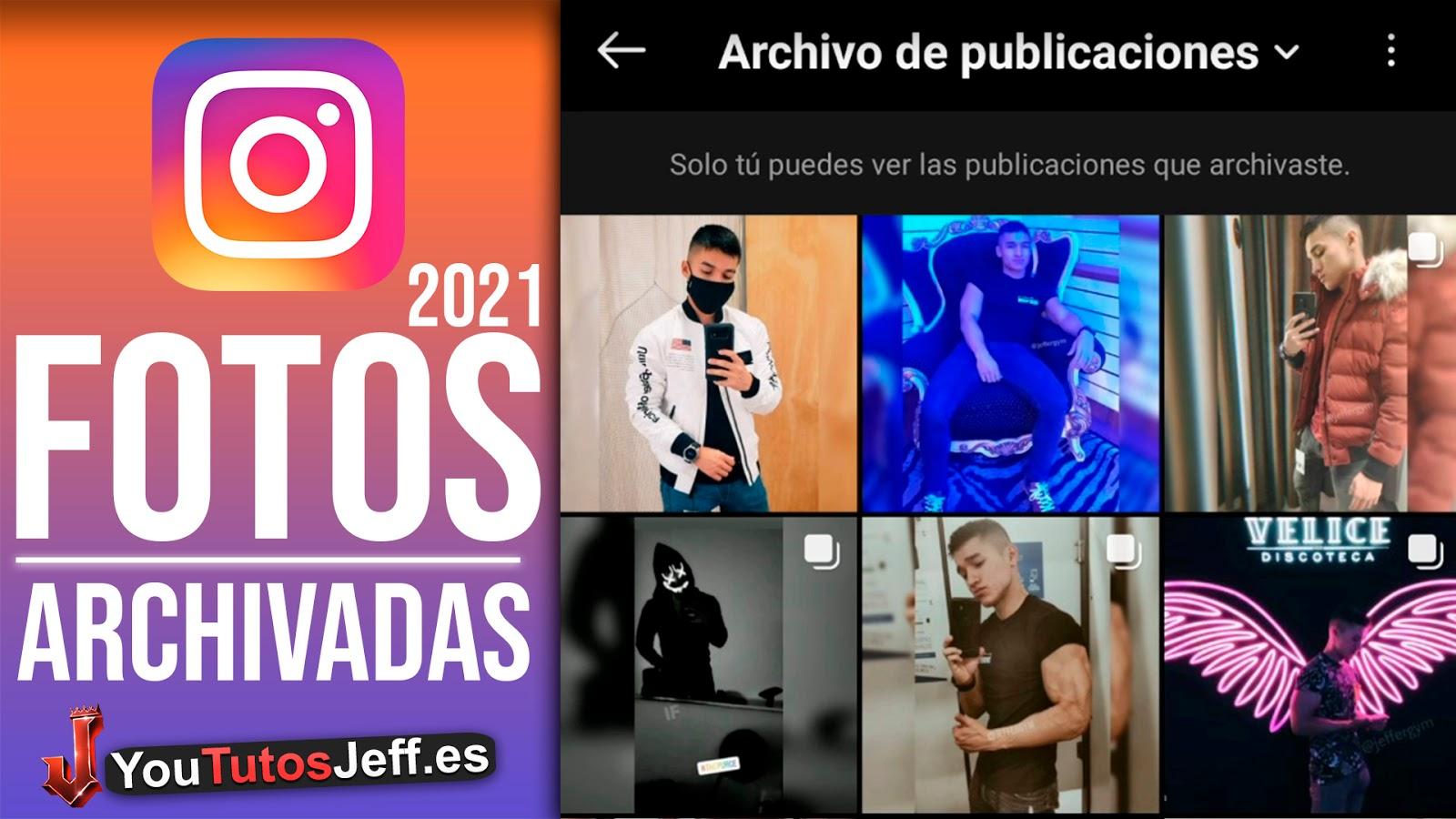 Como Ver las Fotos Archivadas Instagram 2021