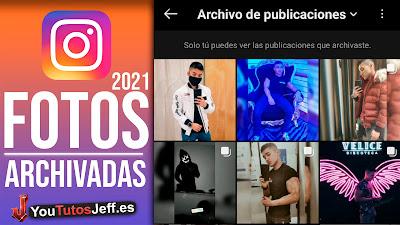 fotos archivadas instagram