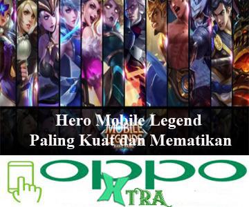Hero Mobile Legend Paling Kuat dan Mematikan