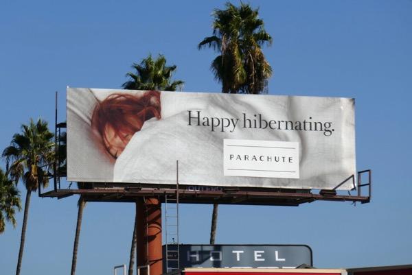 Happy hibernating Parachute bedding billboard