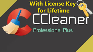 CCleaner Professional Plus License Key FREE 2017