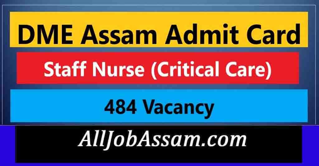 DME Assam Staff Nurse Admit Card