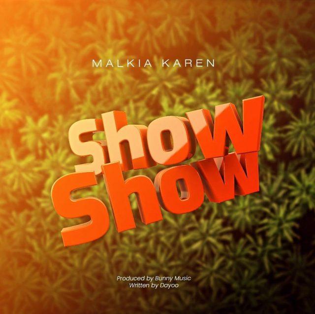 AUDIO l Malkia Karen - Show Show l Download