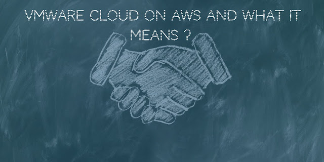 VMware cloud on aws and what it means