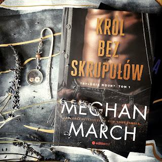 """Król bez skrupułów"" i ""Niepokorna królowa"" Meghan March"