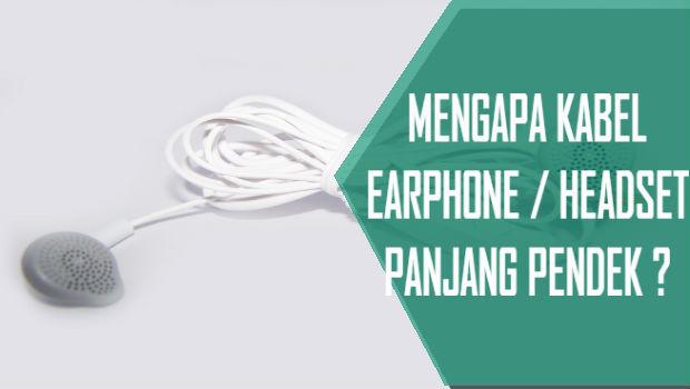 Mengapa Kabel Earphone Headset Panjang Dan Pendek Sebelah Railgunblog
