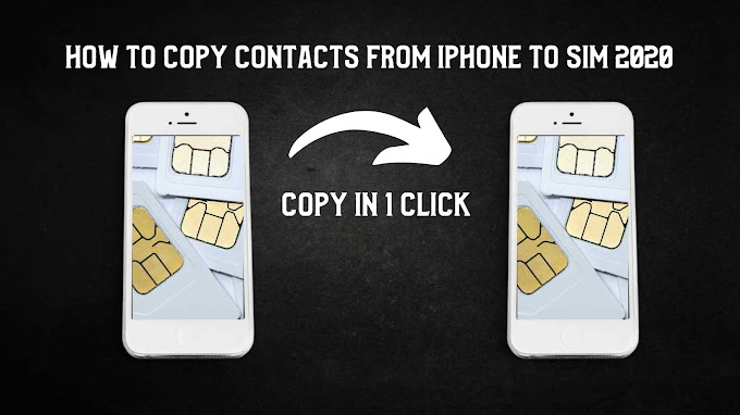 How To Copy Contacts From iPhone To SIM 2020