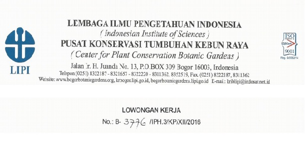 Lowongan Non CPNS Pusat Konservasi Tumbuhan Kebun Raya LIPI Indonesia, Lowongan Minimal SMA