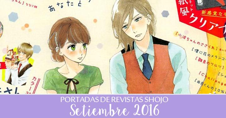 Portadas de Revistas Shojo: Setiembre 2016