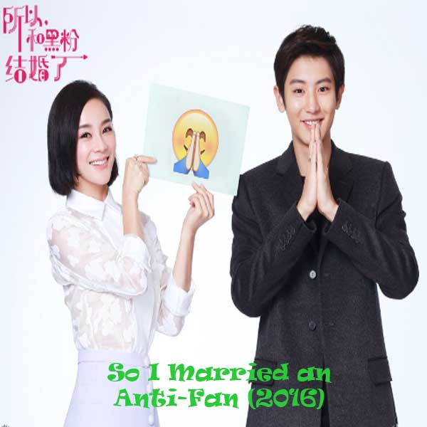 So I Married an Anti-Fan, Film So I Married an Anti-Fan, Synopsis, So I Married an Anti-Fan Trailer, So I Married an Anti-Fan Review, Download Poster Film So I Married an Anti-Fan 2016