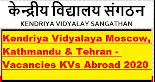 kendriya-vidyalaya-posting-staff-moscow-kathmandu-tehran