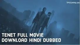 Tenet Movie Download in Dual Audio Dubbed