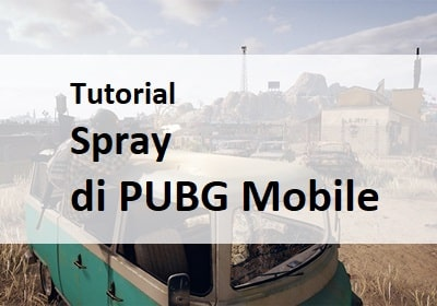 tutorial spray pubg mobile