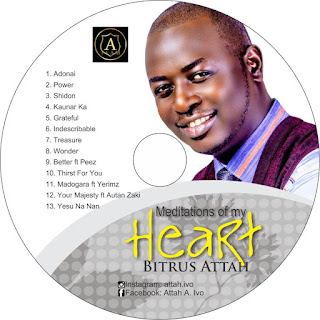 Album& meditations of my heart- Attah