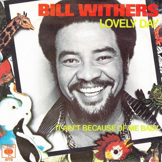Lovely Day Lyrics - Bill Withers (1977)