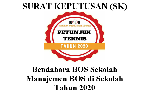 Unduh SK Bendahara BOS/TIM Manajemen BOS Terbaru Tahun 2020