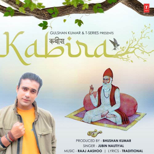 Kabira (Kabir Dohe) Lyrics - Jubin Nautiyal