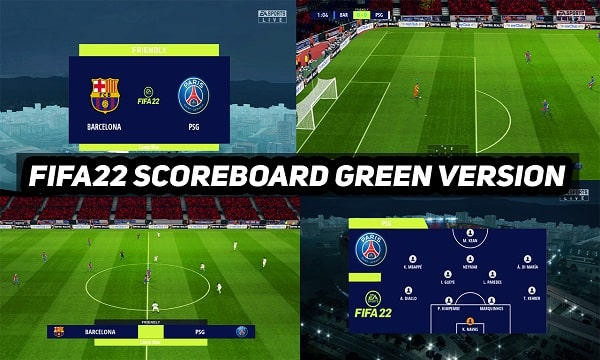 PES 2017 NEW SCOREBAORD FIFA 22 GREEN VERSION
